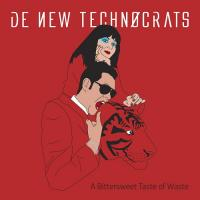 De New Technocrats-A Bittersweet Taste Of Waste (EP USA Red Edition)