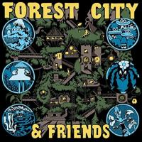 Forest City & Friends-Forest City & Friends