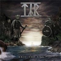 Týr-Eric The Red (2006 Re-release)
