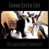 Error Enter Exit-Zeitmaschine Ewigkeit