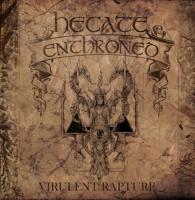 Hecate Enthroned-Virulent Rapture