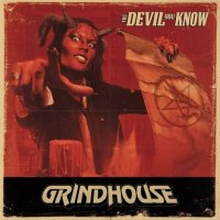 Grindhouse-The Devil You Know