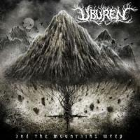 Uburen-And The Mountains Weep
