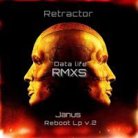 Retractor-Janus Reboot Data Life RMXS