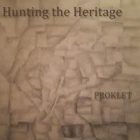 Hunting The Heritage-Proklet
