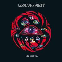 Wolvespirit-Fire And Ice