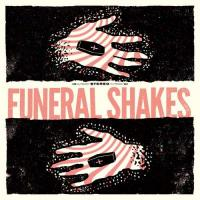 Funeral Shakes-Funeral Shakes