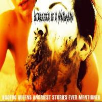 Diarrhea of a Madman-BooFoo Queens Angriest Stories Ever Mentioned