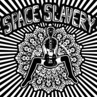 Space Slavery-Space Slavery
