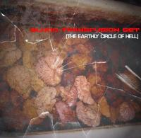 BLOOD TRANSFUSION SET-The Earthly Circle Of Hell