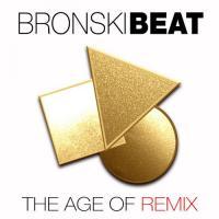 Bronski Beat-The Age of Remix