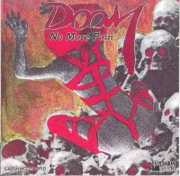Doom-No More Pain (1989 Japan Issue)
