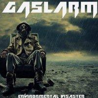 Gaslarm-Environmental Disaster
