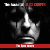 Alice Cooper-The Essential Alice Cooper: The Epic Years