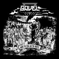 Gavel-Among the Scum and the Heretics