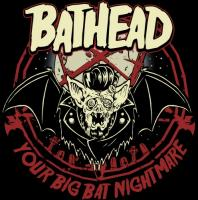 Bathead-Your Big Bat Nightmare