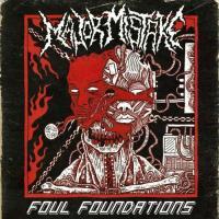 Major Mistake-Foul Foundations