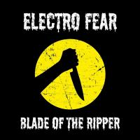 Electro Fear-Blade Of The Ripper