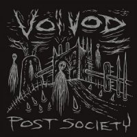 Voivod-Post Society