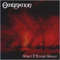 Exhumation-Seas Of Eternal Silence