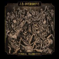 J. D. Overdrive-Funeral Celebration