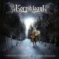 Korpiklaani-Tales Along This Road