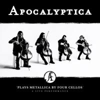 Apocalyptica-Plays Metallica By Four Cellos - A Live Performance