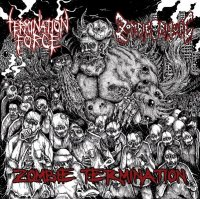 Zombie Ritual & Termination Force-Zombie Termination (Split)