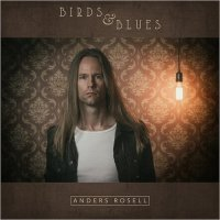 Anders Rosell-Birds & Blues