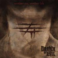 Drawn by Evil-Another Sin, Another Life