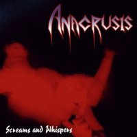 Anacrusis-Screams And Whispers