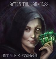 After the Darkness-Играть с судьбой