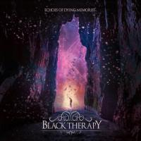 Black Therapy-Echoes Of Dying Memories