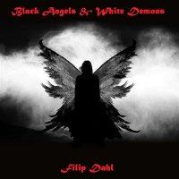 Filip Dahl-Black Angels & White Demons
