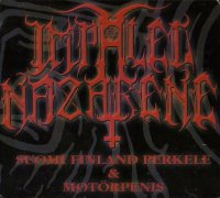 Impaled Nazarene-Suomi Finland Perkele & Motorpenis (Digipack 1996)