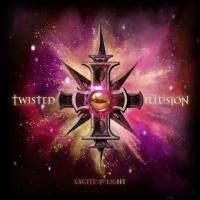 Twisted Illusion-Excite the Light, Pt. 3