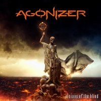 Agonizer-Visions Of The Blind