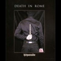 Death In Rome-Hitparade (2CD, Limited Edition )