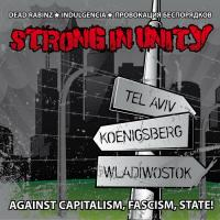 Dead Rabinz / Indulgencia (Индульгенция)/ Провокация Беспорядков-Strong In Unity (Split)