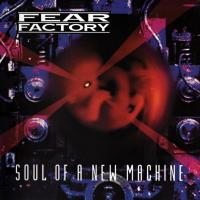 Fear Factory-Soul Of A New Machine