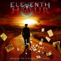 Eleventh Hour-Memory Of A Lifetime Journey