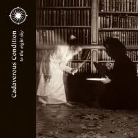 Cadaverous Condition-To The Night Sky