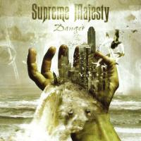 Supreme Majesty-Danger