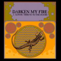 VA-Darken My Fire: A Gothic Tribute To The Doors