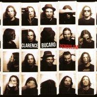 Clarence Bucaro-Pendulum