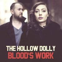 The Hollow Dolly-Blood\'s Work (Singles Collection)
