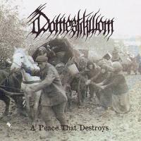 Domestikwom-A Peace That Destroys