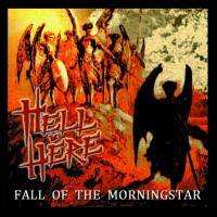 Hell Is Here-Fall Of The Morningstar