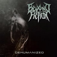 Beyond Fiction-Dehumanized