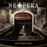 Neopera-Destined Ways